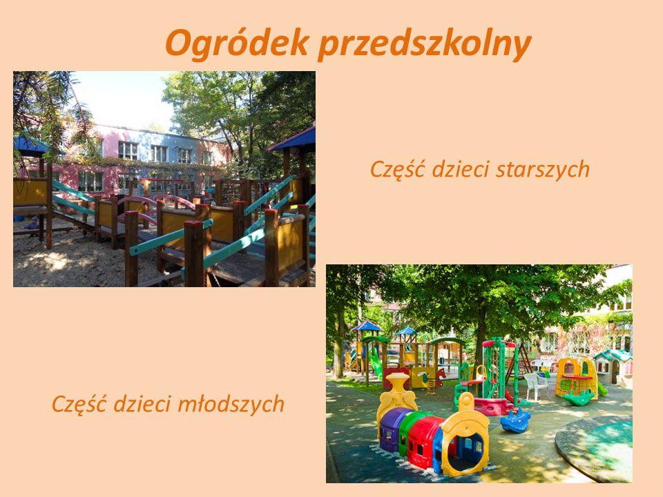 Ogródek przedszkolny Część dzieci starszych Część dzieci młodszych