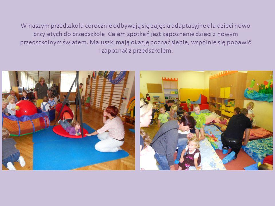 W naszym przedszkolu corocznie odbywają się zajęcia adaptacyjne dla dzieci nowo przyjętych do przedszkola. Celem spotkań jest zapoznanie dzieci z nowy
