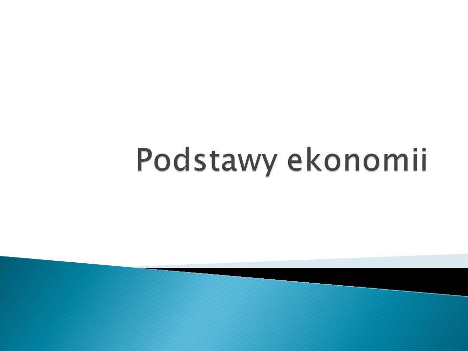 o Gospodarka narodowa - całokształt działalności gospodarczej prowadzonej na terytorium danego państwa.