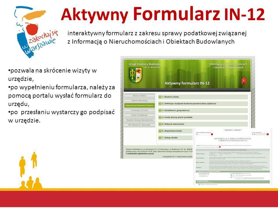 pozwala na skrócenie wizyty w urzędzie, po wypełnieniu formularza, należy za pomocą portalu wysłać formularz do urzędu, po przesłaniu wystarczy go pod
