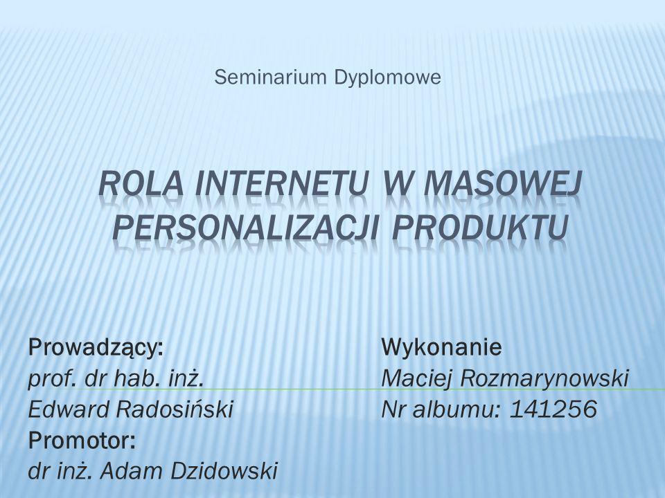 Seminarium Dyplomowe Prowadzący: prof. dr hab. inż. Edward Radosiński Promotor: dr inż. Adam Dzidowski Wykonanie Maciej Rozmarynowski Nr albumu: 14125