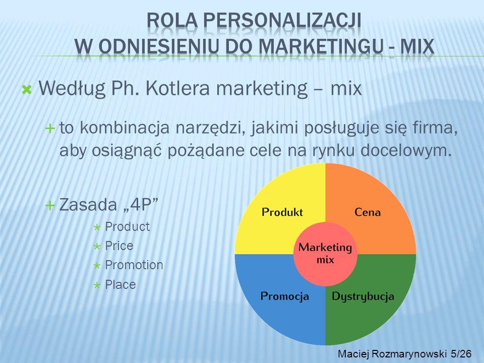 Według Ph. Kotlera marketing – mix to kombinacja narzędzi, jakimi posługuje się firma, aby osiągnąć pożądane cele na rynku docelowym. Zasada 4P Produc