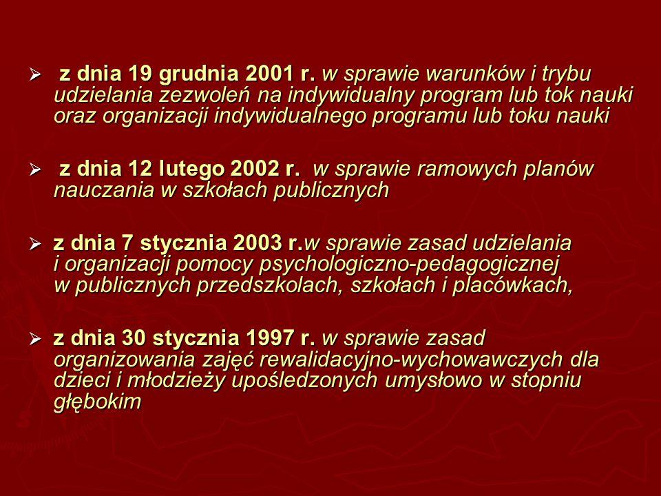 z dnia 19 grudnia 2001 r. w sprawie warunków i trybu udzielania zezwoleń na indywidualny program lub tok nauki oraz organizacji indywidualnego program