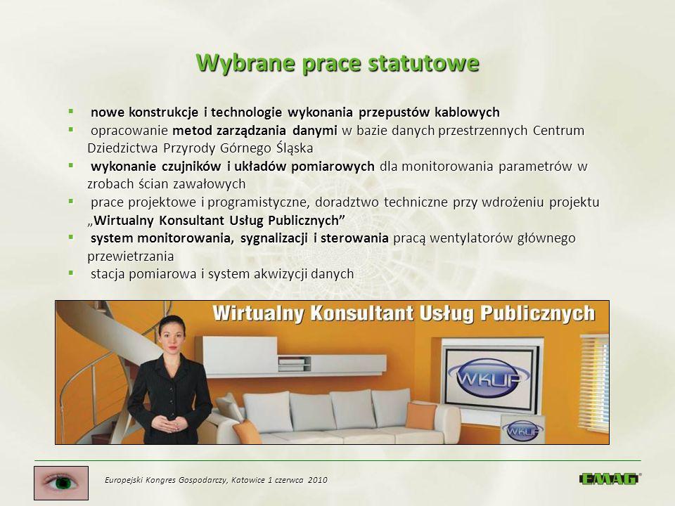 Europejski Kongres Gospodarczy, Katowice 1 czerwca 2010 Wybrane prace statutowe nowe konstrukcje i technologie wykonania przepustów kablowych opracowa