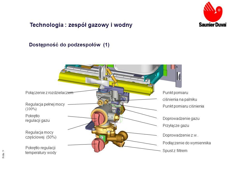Folie 9 Doprowadzenie z.w.. Podłączenie do wymiennika Połączenie z rozdzielaczem Regulacja pełnej mocy (100%) Spust z filtrem Przyłącze gazu Punkt pom