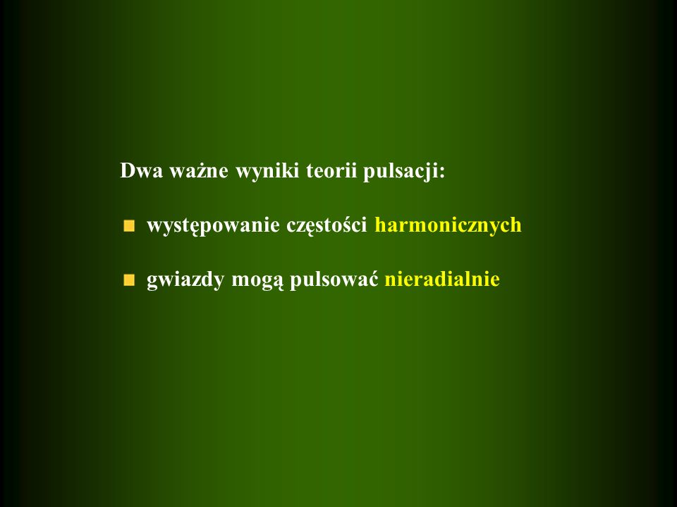 Częstotliwość Brunta-Väisälä, N 2 N 2 – częstotliwość z jaką element gazu może oscylować wokół położenia równowagi po wpływem siły grawitacji