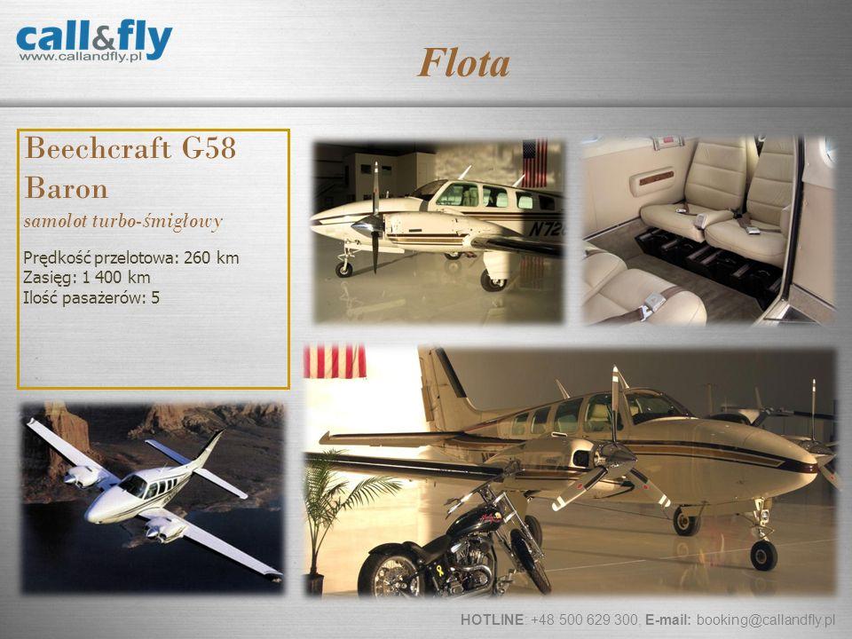 Page 12 Beechcraft G58 Baron samolot turbo- ś migłowy Prędkość przelotowa: 260 km Zasięg: 1 400 km Ilość pasażerów: 5 HOTLINE: +48 500 629 300, E-mail
