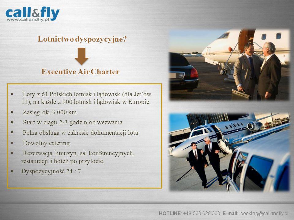Page 3 Lotnictwo dyspozycyjne? Executive Air Charter Loty z 61 Polskich lotnisk i lądowisk (dla Jetów 11), na każde z 900 lotnisk i lądowisk w Europie