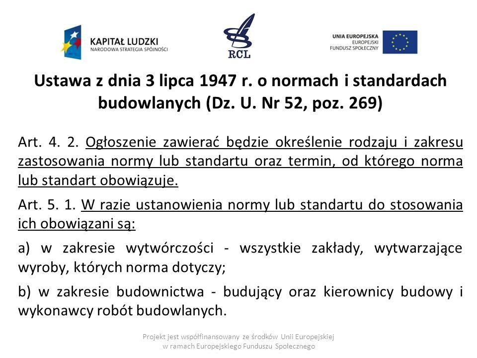 Ustawa z dnia 3 lipca 1947 r.o normach i standardach budowlanych (Dz.