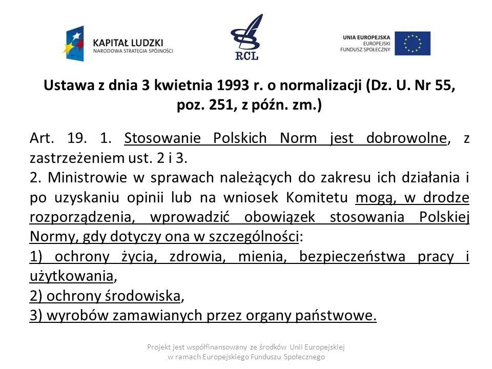 Ustawa z dnia 3 kwietnia 1993 r.o normalizacji (Dz.