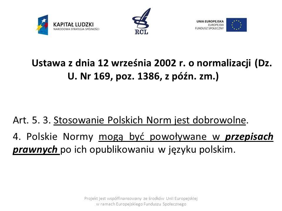 Ustawa z dnia 12 września 2002 r.o normalizacji (Dz.