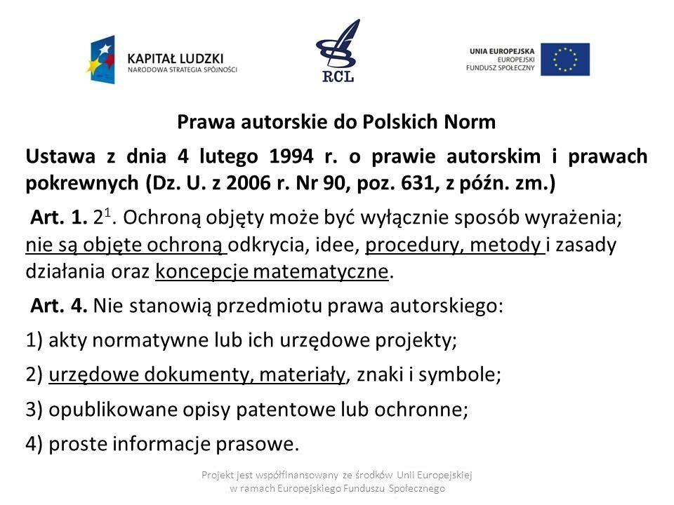 Prawa autorskie do Polskich Norm Ustawa z dnia 4 lutego 1994 r.