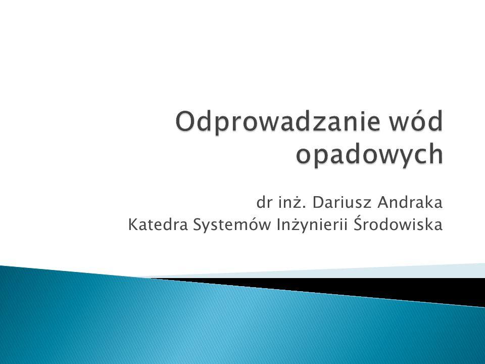 źródło: Kreator-Projekty-4/2007, J.Ryńska. Odprowadzane wód opadowych