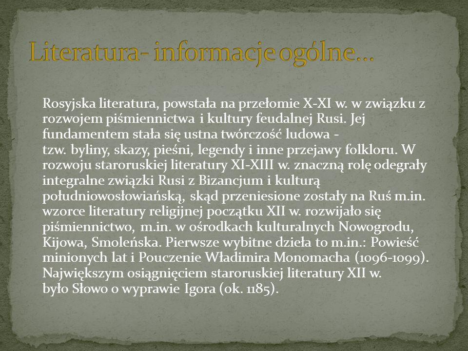 Rosyjska literatura, powstała na przełomie X-XI w.