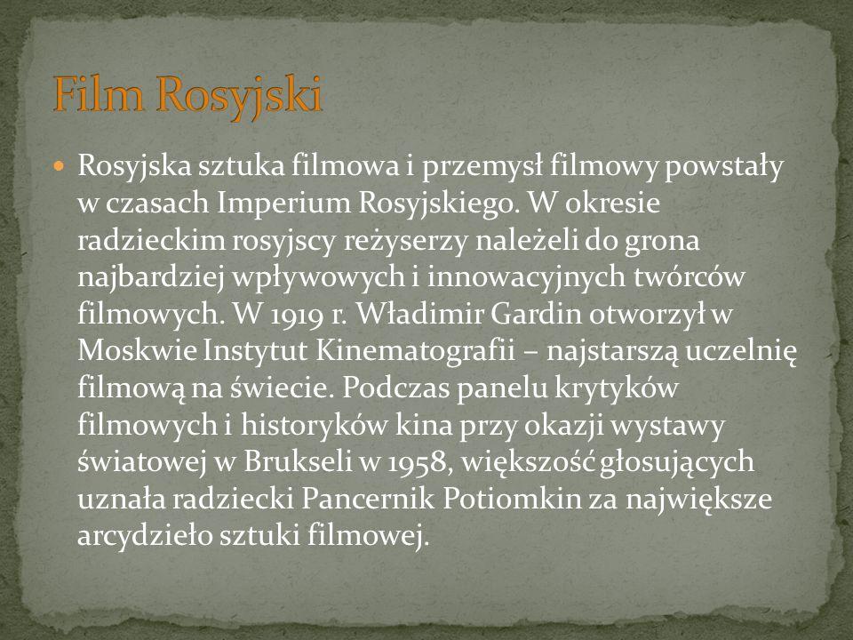 Rosyjska sztuka filmowa i przemysł filmowy powstały w czasach Imperium Rosyjskiego.