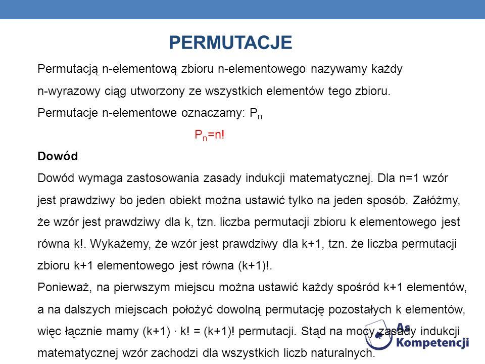 PERMUTACJE Permutacją n-elementową zbioru n-elementowego nazywamy każdy n-wyrazowy ciąg utworzony ze wszystkich elementów tego zbioru. Permutacje n-el