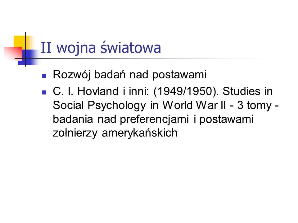 II wojna światowa Rozwój badań nad postawami C.I.