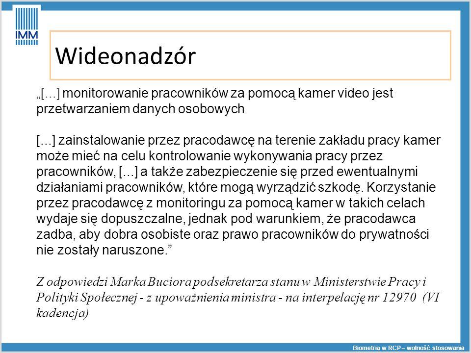 Wideonadzór [...] monitorowanie pracowników za pomocą kamer video jest przetwarzaniem danych osobowych [...] zainstalowanie przez pracodawcę na tereni