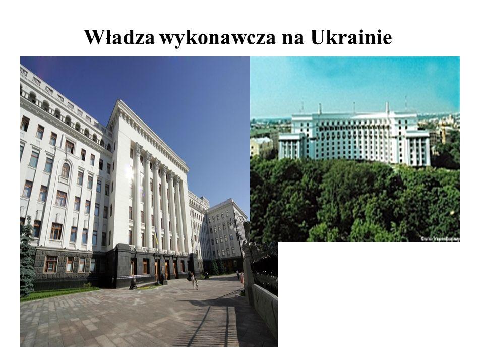Władza wykonawcza na Ukrainie
