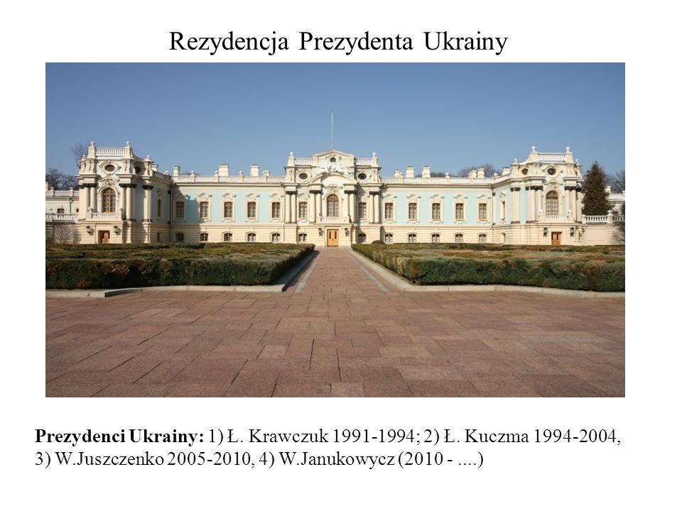Rezydencja Prezydenta Ukrainy Prezydenci Ukrainy: 1) Ł. Krawczuk 1991-1994; 2) Ł. Kuczma 1994-2004, 3) W.Juszczenko 2005-2010, 4) W.Janukowycz (2010 -
