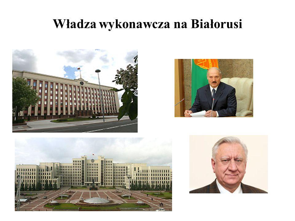 Władza wykonawcza na Białorusi