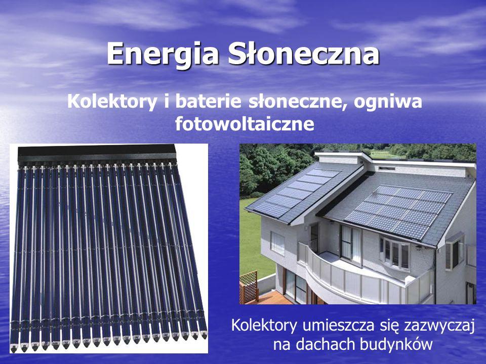 Energetyka słoneczna (solarna) zajmuje się pozyskaniem energii promieniowania słonecznego i przetworzeniem jej na energię elektryczną lub cieplną.