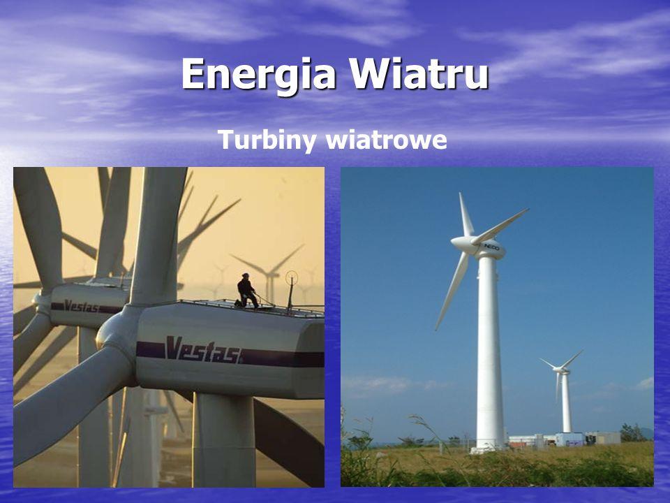 Energetyka wiatrowa – polega na przetworzeniu energii kinetycznej wiejącego wiatru na energię elektryczną przy pomocy turbin wiatrowych.