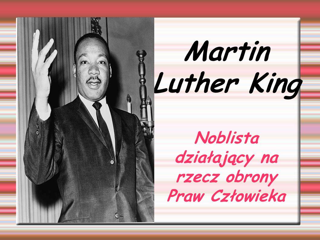 ŻYCIORYS Martin Luther King junior urodził się 15 stycznia 1929r.