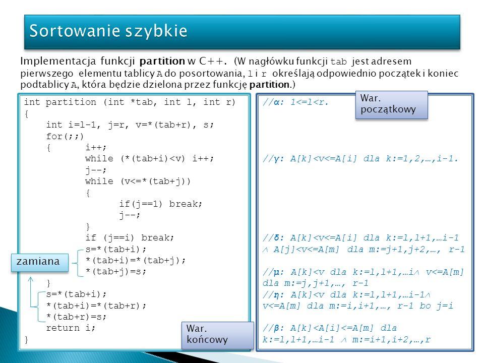 Implementacja funkcji partition w C++. ( W nagłówku funkcji tab jest adresem pierwszego elementu tablicy A do posortowania, l i r określają odpowiedni