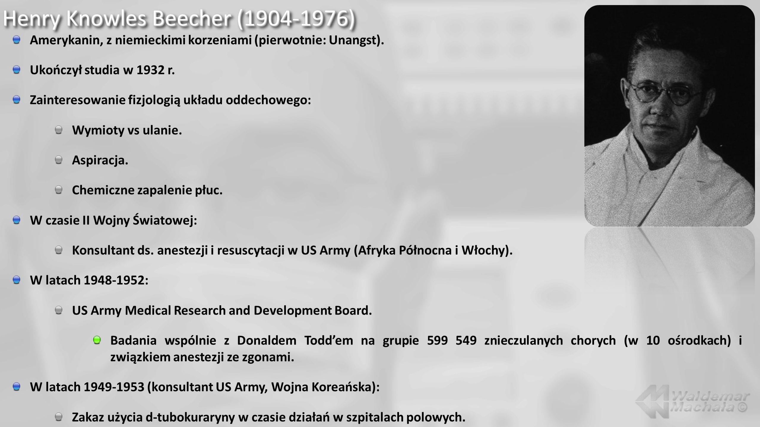 Henry Knowles Beecher (1904-1976) Badania D.