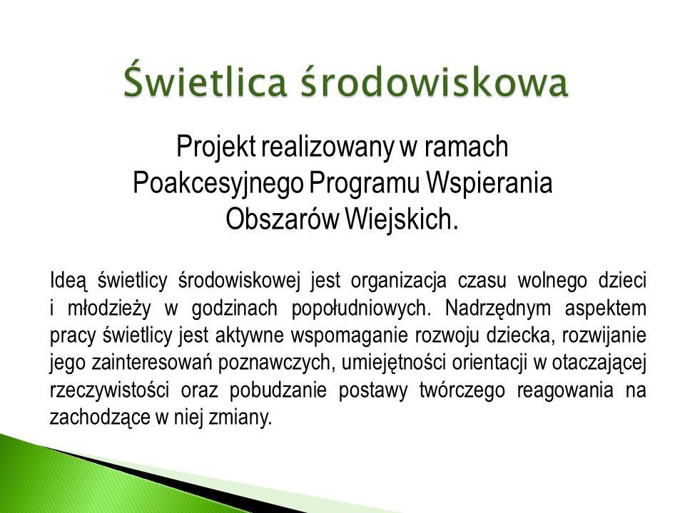 Projekt realizowany w ramach Poakcesyjnego Programu Wspierania Obszarów Wiejskich.