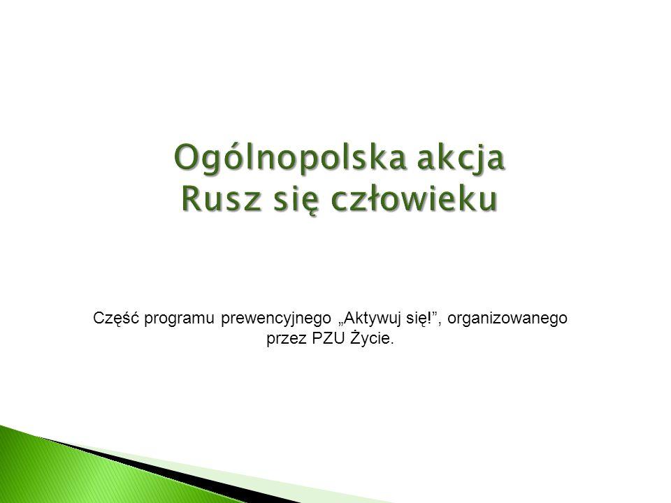 Część programu prewencyjnego Aktywuj się!, organizowanego przez PZU Życie.