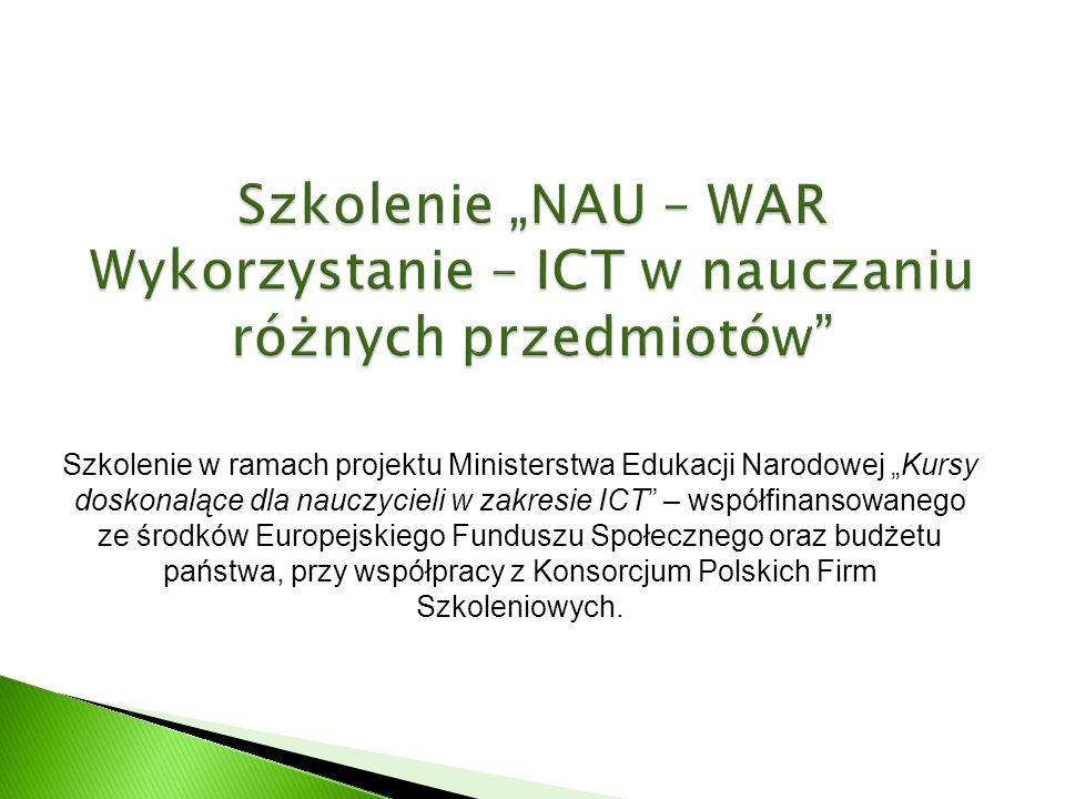 Szkolenie w ramach projektu Ministerstwa Edukacji Narodowej Kursy doskonalące dla nauczycieli w zakresie ICT – współfinansowanego ze środków Europejskiego Funduszu Społecznego oraz budżetu państwa, przy współpracy z Konsorcjum Polskich Firm Szkoleniowych.