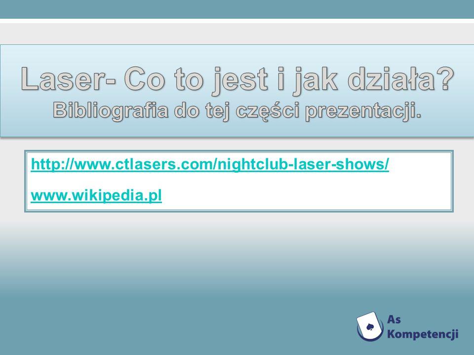 http://www.ctlasers.com/nightclub-laser-shows/ www.wikipedia.pl