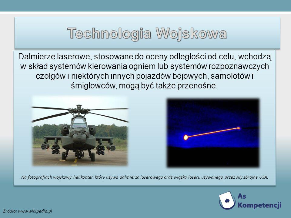Dalmierze laserowe, stosowane do oceny odległości od celu, wchodzą w skład systemów kierowania ogniem lub systemów rozpoznawczych czołgów i niektórych