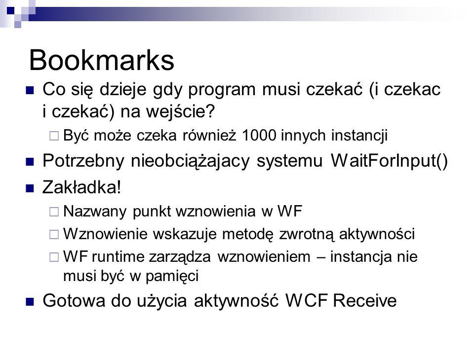 Bookmarks Co się dzieje gdy program musi czekać (i czekac i czekać) na wejście.