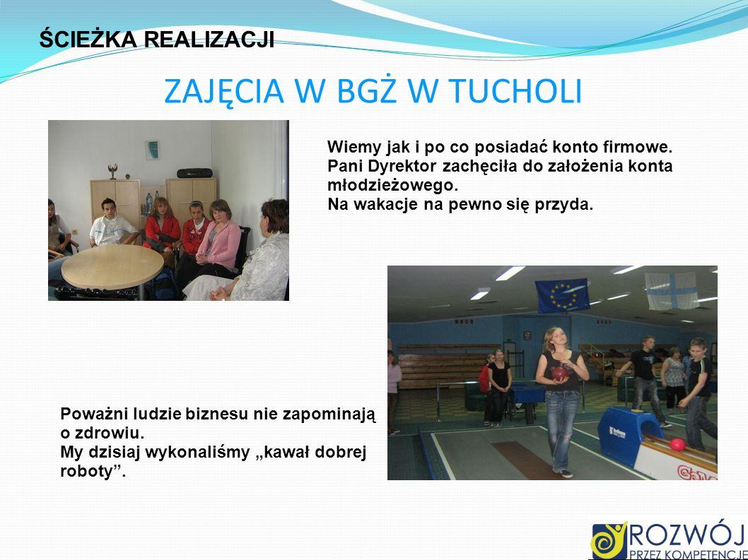 ZAJĘCIA W BGŻ W TUCHOLI Wiemy jak i po co posiadać konto firmowe. Pani Dyrektor zachęciła do założenia konta młodzieżowego. Na wakacje na pewno się pr