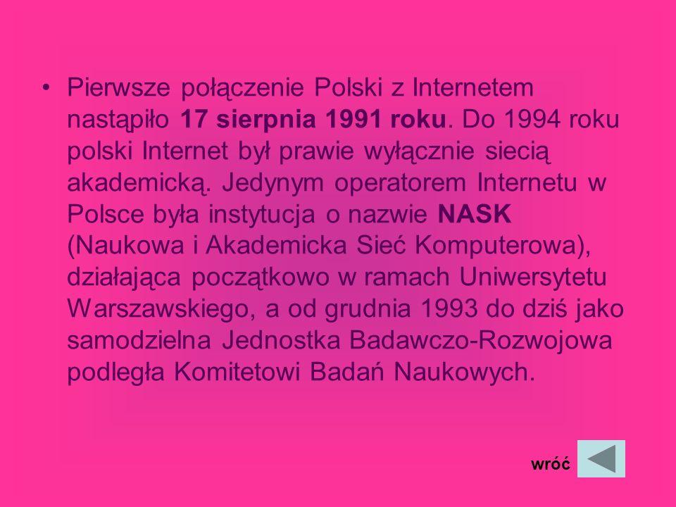 Dzieje Polskiego Internetu Do 1989 roku Polska jako kraj bloku komunistycznego objęta była restrykcjami technologicznymi pod nazwa COCOM. Przemiany us