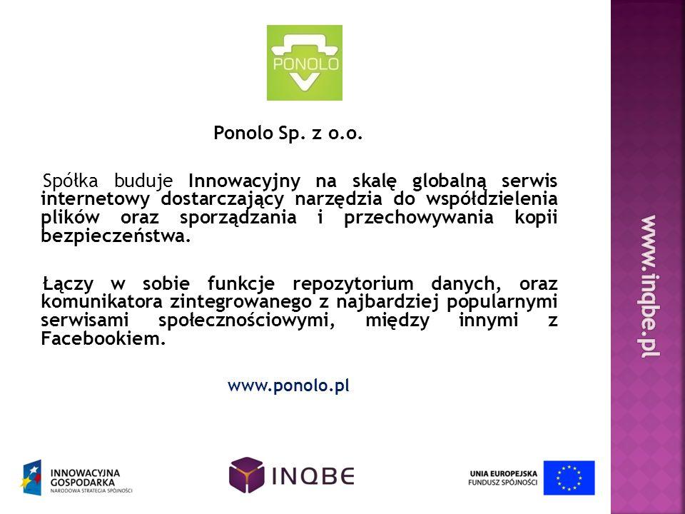 Ponolo Sp. z o.o. Spółka buduje Innowacyjny na skalę globalną serwis internetowy dostarczający narzędzia do współdzielenia plików oraz sporządzania i