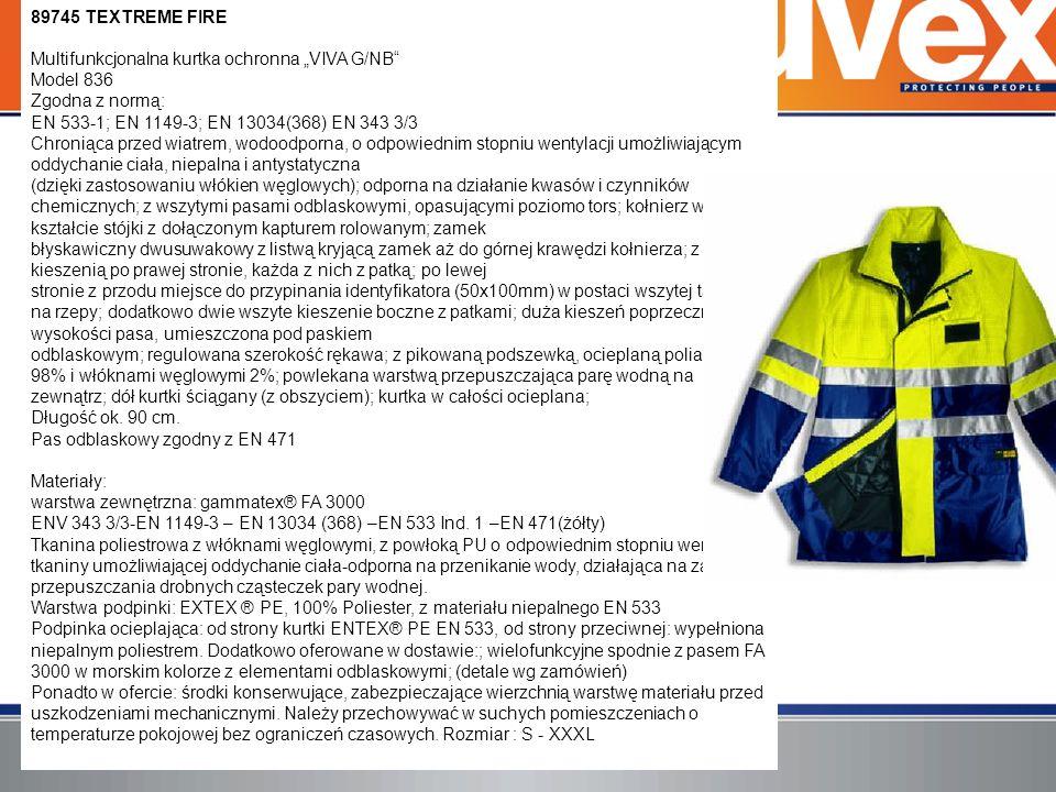 89745 TEXTREME FIRE Multifunkcjonalna kurtka ochronna VIVA G/NB Model 836 Zgodna z normą: EN 533-1; EN 1149-3; EN 13034(368) EN 343 3/3 Chroniąca prze