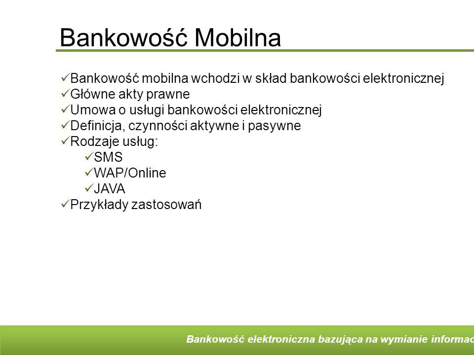 Korzyści i problemy Ponad 4 miliardy telefonów komórkowych na świecie w grudniu 2008r 42 miliony aktywnych kart SIM w Polsce w połowie 2008r Korzyści Uatrakcyjnienie oferty – możliwość pozyskania nowych klientów oraz pogłębienia więzi z istniejącymi klientami Usprawnienie dystrybucji usług Obniżenie kosztów transakcji Pokonanie barier czasowych oraz przestrzennych funkcjonowania banku Pozyskanie klientów o wyższych dochodach i wykształceniu Bezpieczeństwo Problemy Świadomość klientów Zawodność systemów informatycznych Możliwość nadużyć Forma współpracy z operatorami