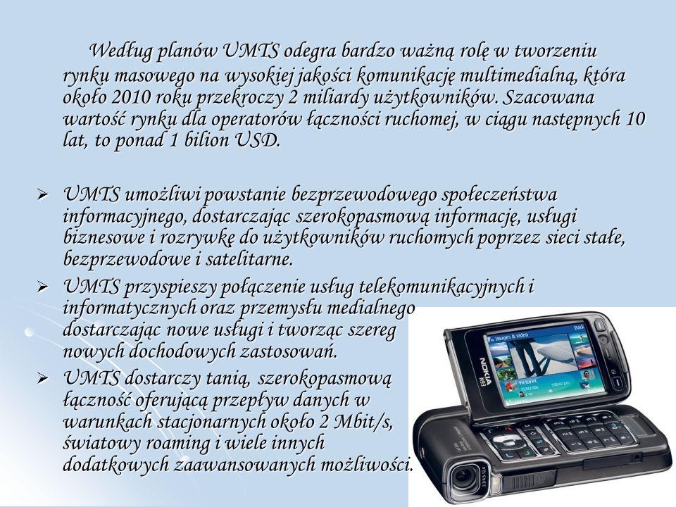 Według planów UMTS odegra bardzo ważną rolę w tworzeniu rynku masowego na wysokiej jakości komunikację multimedialną, która około 2010 roku przekroczy 2 miliardy użytkowników.