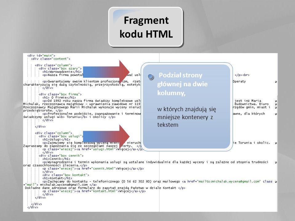 Fragment kodu HTML Podział strony głównej na dwie kolumny, w których znajdują się mniejsze kontenery z tekstem