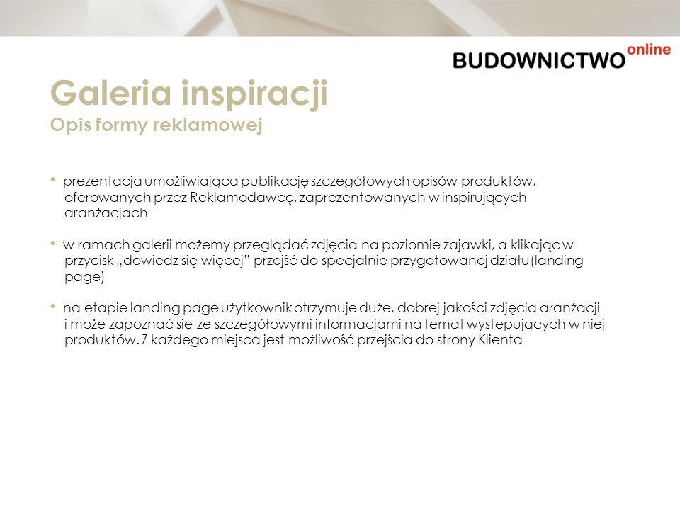 prezentacja umożliwiająca publikację szczegółowych opisów produktów, oferowanych przez Reklamodawcę, zaprezentowanych w inspirujących aranżacjach w ra