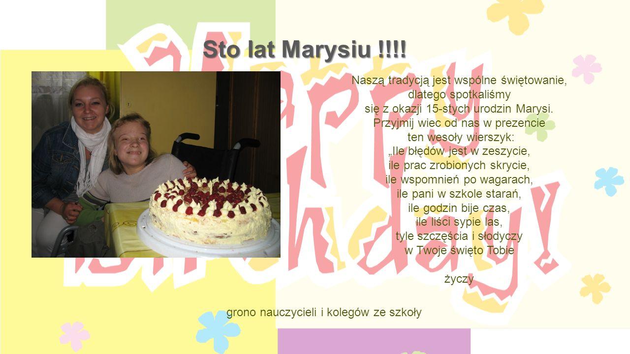 Sto lat Marysiu !!!.