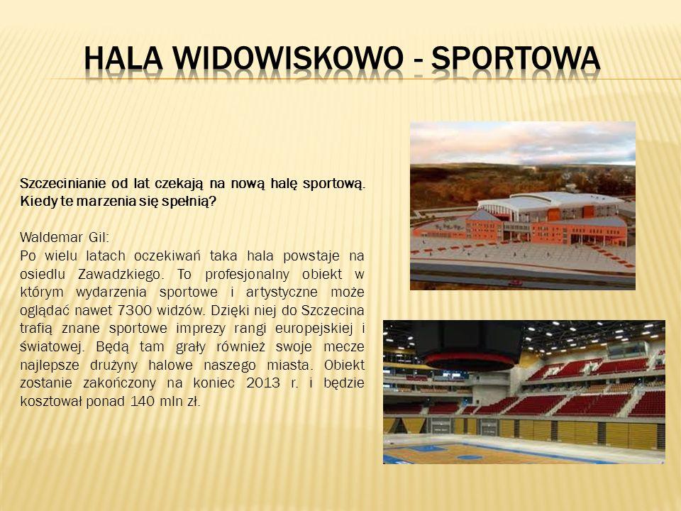 Szczecinianie od lat czekają na nową halę sportową.