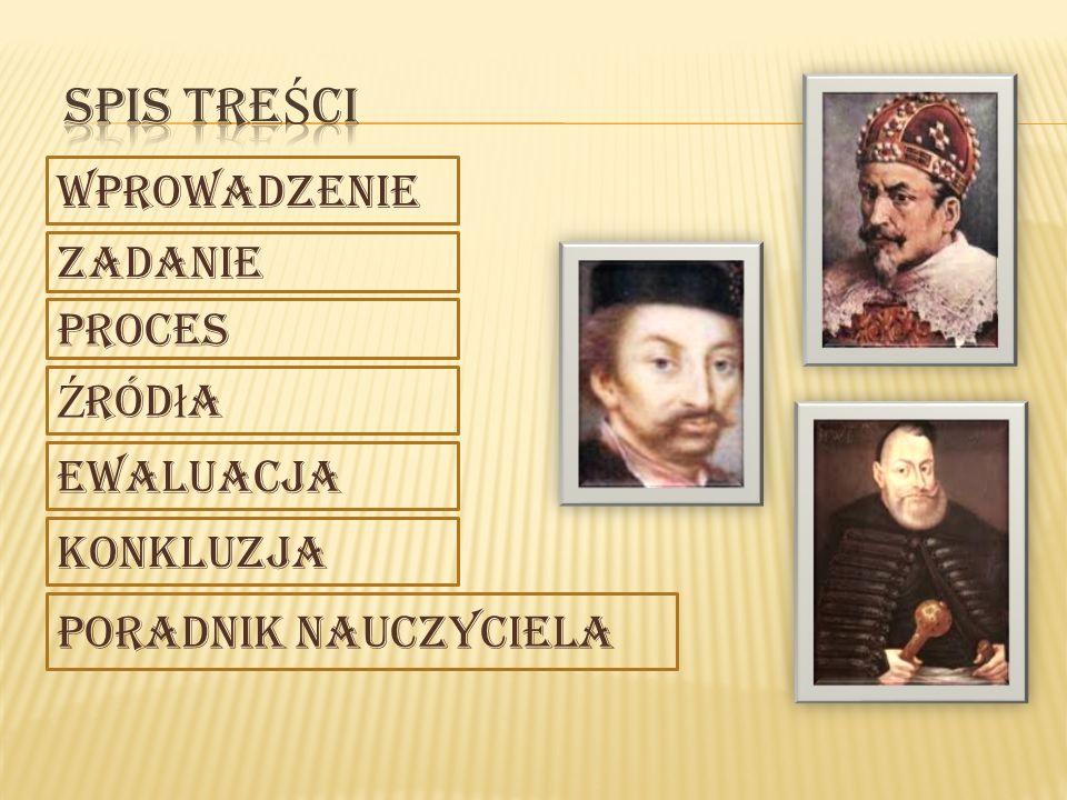 W XVII wieku królem Polski był Zygmunt III Waza, władca wybrany przez szlachtę w trzeciej wolnej elekcji.