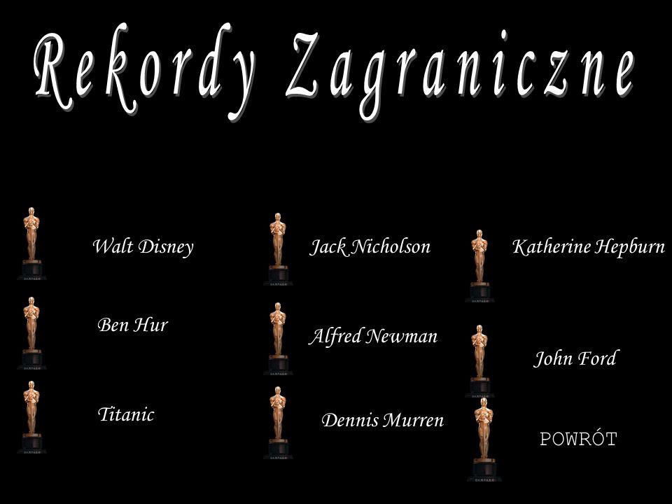 Walt Disney Ben Hur Titanic Jack Nicholson Dennis Murren Alfred Newman Katherine Hepburn John Ford POWRÓT