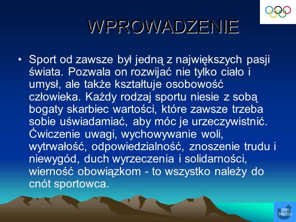 SYLWETKI WIELKICH POLSKICH SPORTOWCÓW SPIS TREŚCI