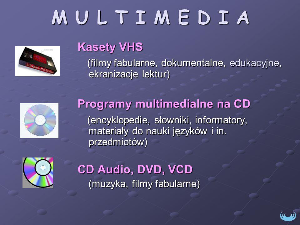 M U L T I M E D I A Kasety VHS (filmy fabularne, dokumentalne, edukacyjne, ekranizacje lektur) (filmy fabularne, dokumentalne, edukacyjne, ekranizacje